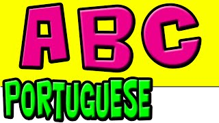 Learn the Portuguese Alphabet | Brazilian Portuguese | ABC | Speak Portuguese | Portuguese Children