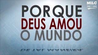 """João 3:16 """"Porque Deus amou o mundo de tal maneira..."""""""