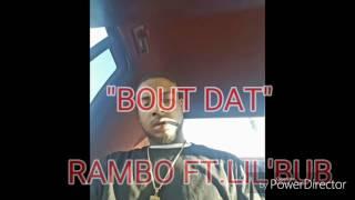 Rambo ft.Lil'Bub-Bout Datt