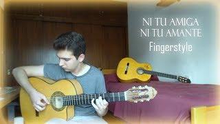 Ni Tu Amiga Ni Tu Amante - Agus Padilla - Cover Guitarra (Fingerstyle)