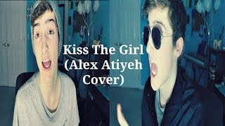 Kiss The Girl | Alex Atiyeh Cover
