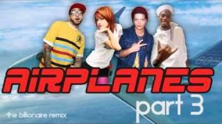 Airplanes pt 3 [The Billionaire Mix] ft Travie McCoy & Bruno Mars