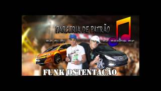 Mc Dudi part Mc Menor MK - Parceria de Patrão ♫ (DJ Mano fat)