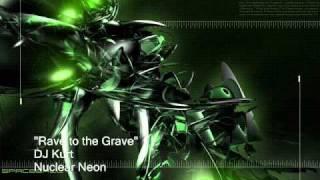 DJ Kurt - Rave To the Grave