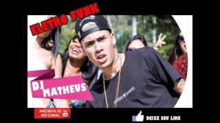 MEGA FUNK MC Kevinho EO Grave Bater DJ MATHEUS FERNANDES