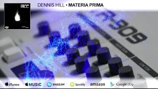 "[techno-minimal] Dennis Hill - ""Materia Prima"" (Original) - Musik Research Production 2016"