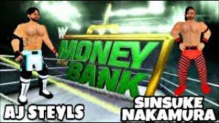 WR3D Aj Steyls Vs Sinsuke Nakamura At Money In The Bank 2018 || Jatin Ratta, Wr3d Network