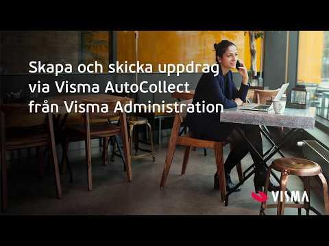 Skapa och skicka uppdrag via Visma AutoCollect från Visma Administration
