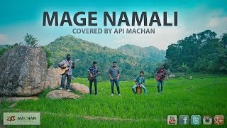 Mage Namali - Covered by Api Machan width=