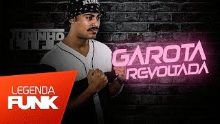 MC Juninho Life - Revoltada (DJ Yuri Pedrada) Lançamento 2016