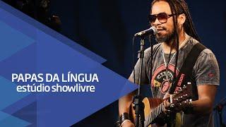 """""""Vou ligar"""" - Papas da Língua no Estúdio Showlivre 2015"""