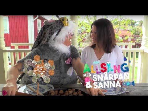 Ge mig mera köttbullar - Allsång med Snårpan & Sanna