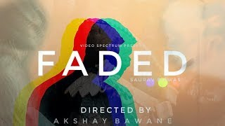 Faded - Alan Walker (2018) l ft.Saurav Biswas l Akshay Bawane l Cinematic Vlog l