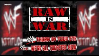"""WWE: """"Thorn In Your Eye/ All Together Now"""" (RAW Is WAR) [WWE Edit] Theme Song + AE (Arena Effect)"""