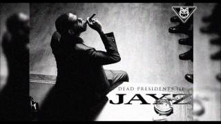 Jay-Z - Dead Presidents 3 (Original)