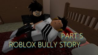 Roblox Bully Story Part 5 [ Christina Perri A Thousand Years ]