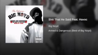 Shit That He Said Feat. Havoc