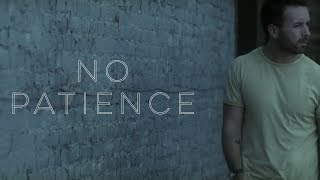 brent morgan - no patience