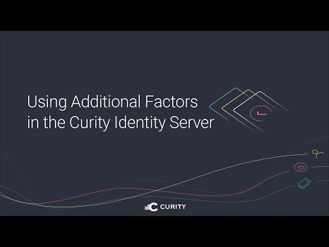 Using Additional Factors in the Curity Identity Server