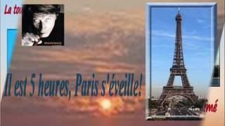 ** Il est 5 heures Paris s'éveille - Jacques Dutronc **