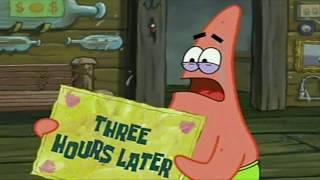 Three Hours Later (Patrick) | SpongeBob Time Card #23