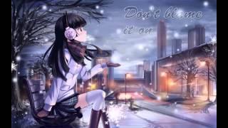 Nightcore - Blame (Female Version)