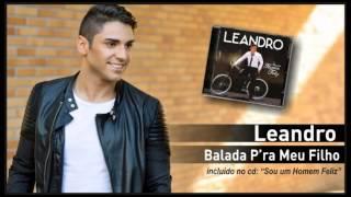 03 - Leandro - Balada pra meu filho