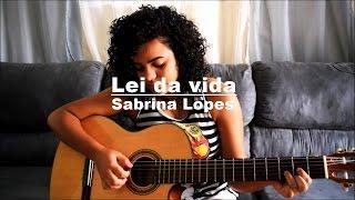 Lei da Vida - Sabrina Lopes (cover)