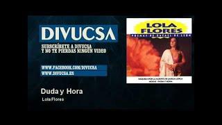 Lola Flores - Duda y Hora