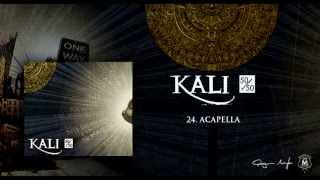 24. Kali - Acapella