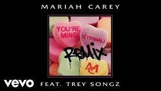Mariah Carey - You're Mine (Eternal) (Remix) (Audio) ft. Trey Songz width=