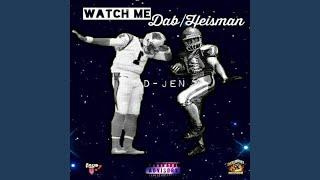 Watch Me Dab / Heisman