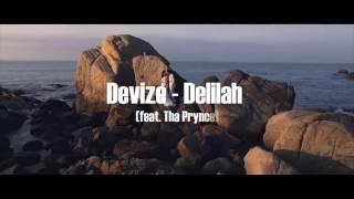 Devize - Delilah (feat. Tha Prynce)