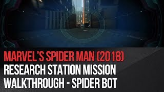 Marvel's Spider-Man - Research Station Mission Walkthrough - Spider Bot