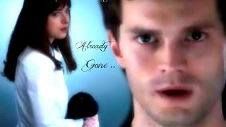 Christian And Ana ~ Already Gone