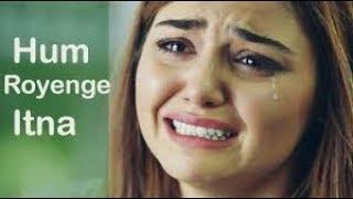 Hum Royenge Itna Best Sad Song_Avik Dj