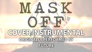 Mask Off (Cover Instrumental) [In the Style of Future]