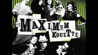 Maximum Kouette - La nonchalance