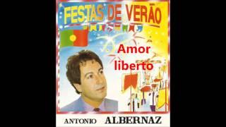 António Albernaz - Amor liberto (Arlindo de Carvalho)