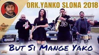 ORK.YANKO SLONA - But Si Mange Yako - 2018 - ( BOSHKOMIX )