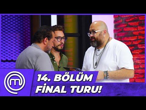 MasterChef Türkiye 14. Bölüm Özeti | FİNAL TURU!