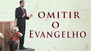 Omitir o Evangelho - Paulo Junior