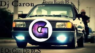Bruno & Barretto - Bruto Memo - Pancadão DJ Caron É Os Guri DO RGS