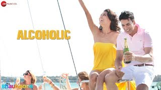 *EXCLUSIVE* Alcoholic Full Video | The Shaukeens | Yo Yo Honey Singh | Akshay Kumar & Lisa Haydon width=