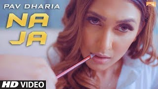 NaJa (Full Song) | Pav Dharia | Latest Punjabi Songs | White Hill Music | Remix 2018