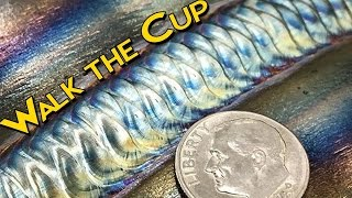 TIG Welding Technique: Walking the Cup | TIG Time
