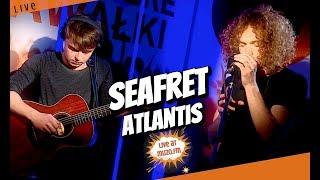Seafret - Atlantis (Live at MUZO.FM)