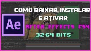 Como Baixar,Instalar e Ativar After Effects CS4 32/64 Bits - 2016