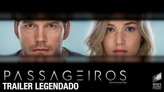 Passageiros O Filme | Trailer Legendado | Hoje nos cinemas