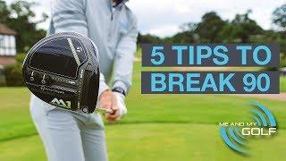 5 GOLF TIPS TO BREAK 90
